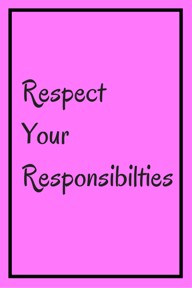Respect Your Responsibilties